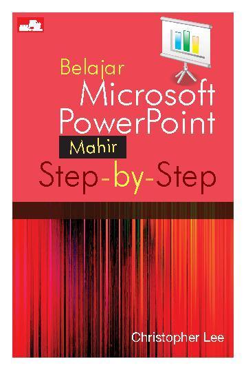 Belajar Microsoft PowerPoint(Mahir) Step-by-Step
