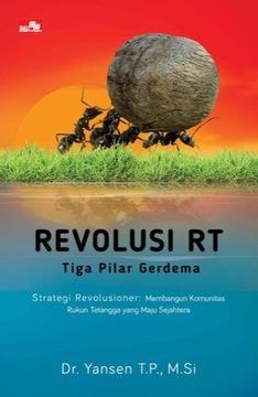 Revolusi RT Tiga Pilar Gerdema Strategi Revolusioner