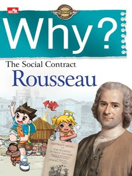 Why? The Social  Contract (Rousseau)