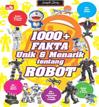 1000+ Fakta Unik dan Menarik Tentang Robot