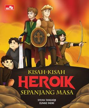 Kisah-Kisah Heroik Sepanjang Masa