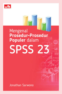 Mengenal Prosedur-Prosedur Populer dalam SPSS 23