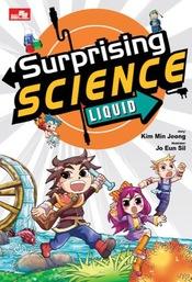 Surprising Science: Liquid