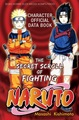 The Secret Scroll Of Fighting: Naruto Character Official Data Book