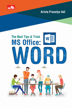 The Best Tips & Trick MS Office: Word