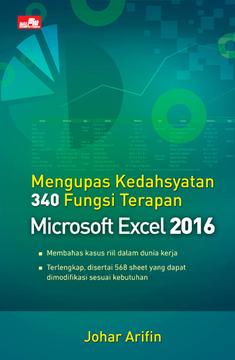 Mengupas Kedahsyatan 340 Fungsi Terapan Microsoft Excel 2016