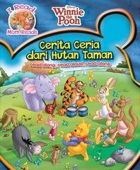 I Read, Mom Reads Winnie The Pooh: Cerita Ceria dari Hutan Taman