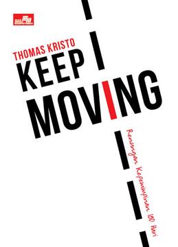 Keep Moving, renungan 180 hari Kepemimpinan