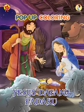 Pop up coloring aku anak Tuhan: Yesus Datang Padaku