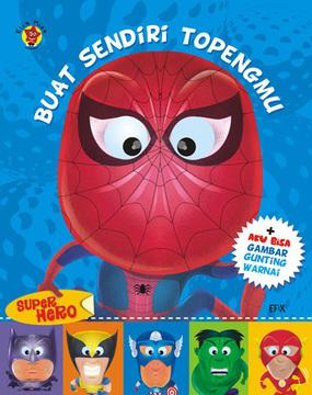 Buat sendiri topengmu : Super Hero