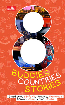 8 Buddies, 8 Countries, 8 Stories