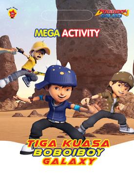 Mega Activity Boboiboy Galaxy: Tiga Kuasa Boboiboy