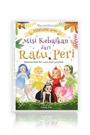 Fairydise Series: Misi Kebaikan dari Ratu Peri