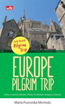 EUROPE PILGRIM TRIP