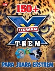 150+ Hewan X-trem: Para Juara Ekstrem