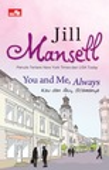 CR: You and Me, Always; Kau dan Aku, Selamanya Jill Mansells