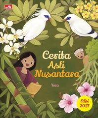 Cerita Asli Nusantara (Edisi 2017)
