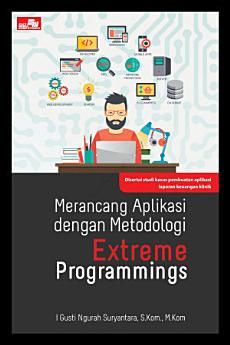 Merancang Aplikasi dengan Metodologi Extreme Programmings