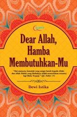 Dear Allah, Hamba Membutuhkan-Mu