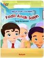 Mega Story Coloring : Fadhil Anak Saleh Pergi ke Sekolah