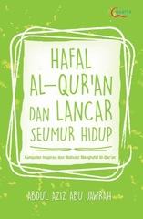 Hafal Al-Qur`an dan Lancar Seumur Hidup