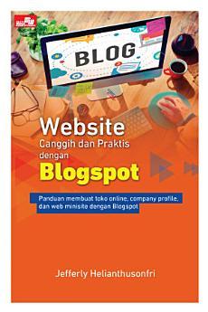 Website Canggih dan Praktis dengan Blogspot