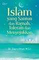 Islam yang Santun dan Ramah,  Toleran dan Menyejukkan