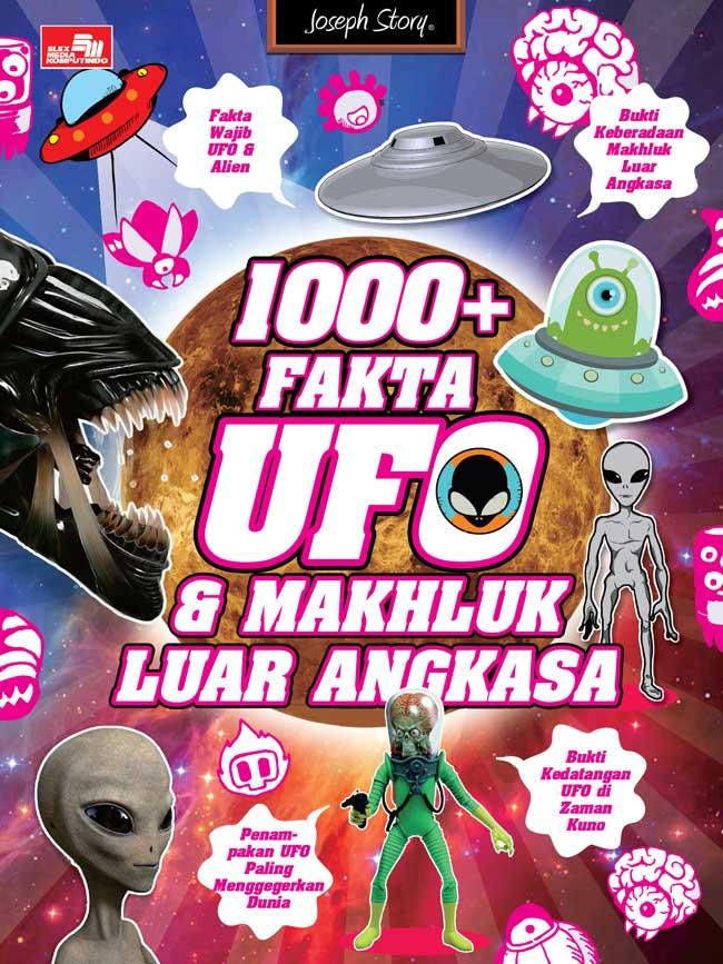 1000+ Fakta UFO dan Makhluk Luar Angkasa