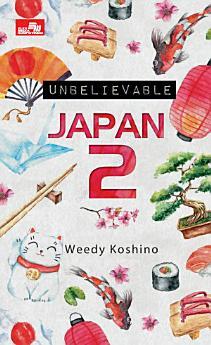 UNBELIEVABLE JAPAN 2