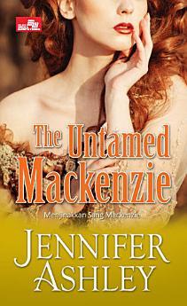 HR: The Untamed Mackenzie; Menjinakkan Sang Mackenzie
