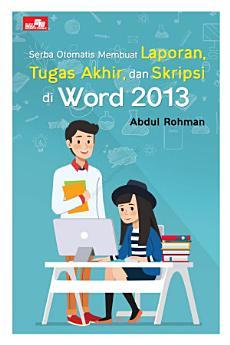 Serba Otomatis Membuat Laporan di Word 2013