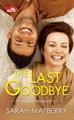 CR: The Last Goodbye (Adamson Brothers #1)