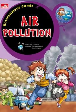 Environment Comic : Air Pollution - Bumi Sesak Napas