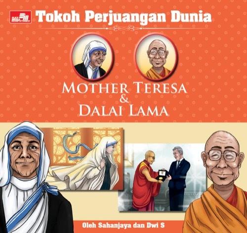 Tokoh Perjuangan Dunia: Mother Teresa & Dalai Lama