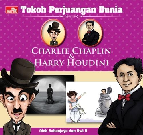 Tokoh Perjuangan Dunia: Charlie Chaplin & Harry Houdini
