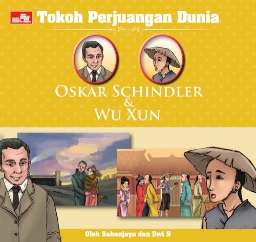 Tokoh Perjuangan Dunia: Oskar Schindler & Wu Xun