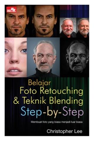 Belajar Foto Retouching & Teknik Blending (Mahir) Step-by-Step