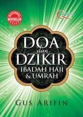 Doa dan Dzikir: Ibadah Haji dan Umrah (Edisi Revisi)