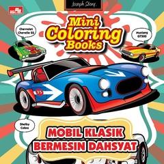 Mini Coloring Books Mobil Klasik Bermesin Dashyat