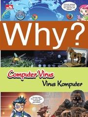 Why? Computer Virus