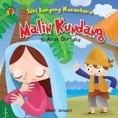 Board Book Seri Dongeng Nusantara: Malin Kundang Si Anak Durhaka