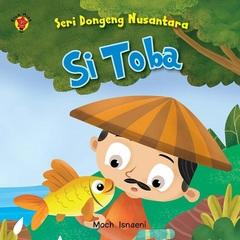 Board Book Seri Dongeng Nusantara: Si Toba