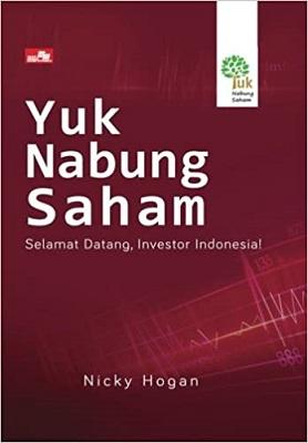 Yuk Nabung Saham: Selamat Datang, Investor Indonesia!