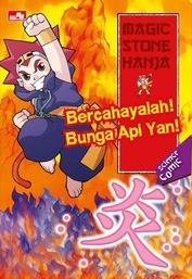 Magic Stone Hanja: Bercahayalah! Bunga Api Yan!