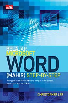Belajar Microsoft Word (Mahir) Step-by-Step