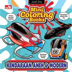 Mini Coloring Books-Kendaraan Aneh dan Modern