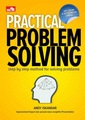 Practical Problem Solving: Step by Step for Solving Problems