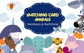 MATCHING CARD ANIMALS: Membaca & Berhitung