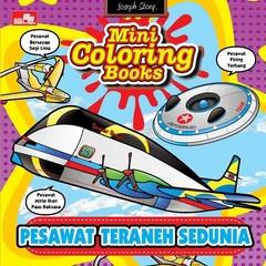 Mini Coloring Books-Pesawat Teraneh Sedunia