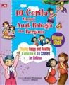 10 Cerita Menjadi Anak Bahagia dan Berguna
